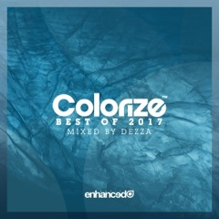 Colorize - Best Of 2017, Mixed by Dezza (Continuous DJ Mix) [OUT NOW]