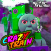 Crazy Train **CLICK BUY FOR FREE DOWNLOAD**