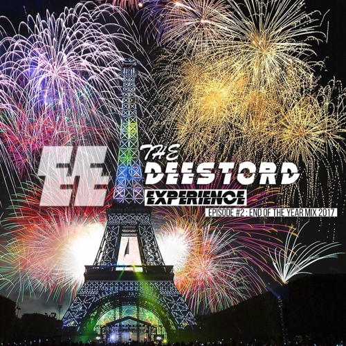 The Deestord Experience #2 - End Of The Year Mix 2017