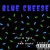 """Blue Cheese"" Lil U Turn X YRN Micky"
