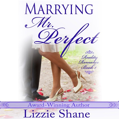 Marrying Mister Perfect by Lizzie Shane, Narrated by Ava Erickson
