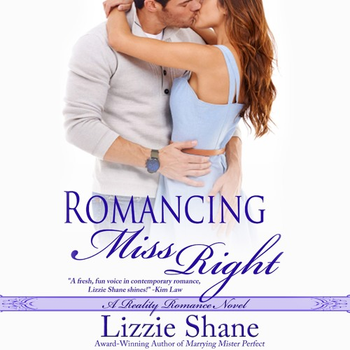 Romancing Miss Right by Lizzie Shane, Narrated by Ava Erickson