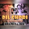 Dil Chori (Yo Yo Honey Singh)- Bhangra Mix- DJ ALOK