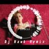 BETTA LEMME - BAMBOLA [DJ HAWK REMIX]