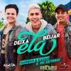 Matheus E Kauan E MC Kevinho - Deixa Ela Beijar( Dj Nuka Remix )Free Download