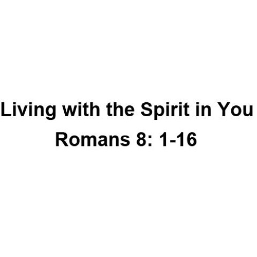 Living with the Spirit in You