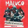 Karetus x Wet Bed Gang - Maluco (Remix by JSN) Portada del disco