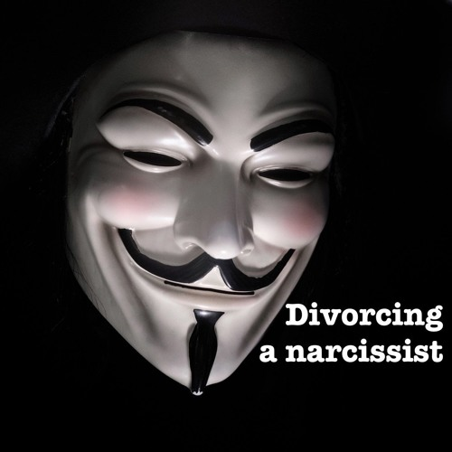 Divorcing a narcissist (Ep009)