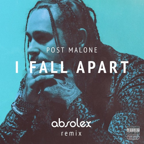 I Fall Apart Remix: I Fall Apart (absolex Remix) By Absolex