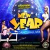 DJ DOTCOM PRESENTS NEW YEAR DANCEHALL MIX (JANUARY - 2018 - EXPLICIT VERSION)