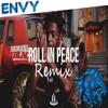 Kodack Black feat. Xxxtentacion - Roll In Peace (Envy Remix)