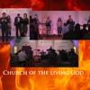 Church Of The Living God!