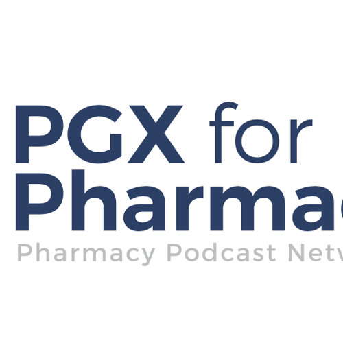 WELCOME to PGX for PHARMACISTS - PPN Episode 528