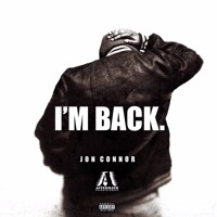 Jon Connor - I'm Back (Ft. Dr. Dre)