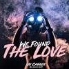 DJ CASSER - WE FOUND THE LOVE (BFL CONTEST 2K17)