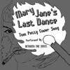 Mary Jane's Last Dance