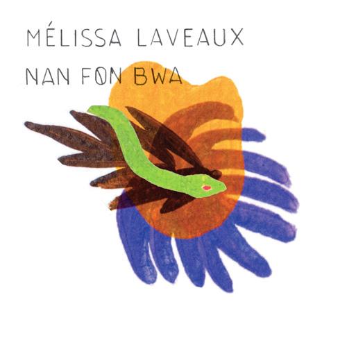 Mélissa Laveaux •  Nan Fon Bwa