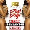 Arrow Bwoy ft Yx@n G - Digi Digi (REMAKE) PREVIEW