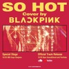 [COVER] BLACKPINK | So Hot (THEBLACKLABEL Remix) by Biel