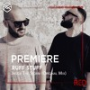 PREMIERE : Ruff Stuff - Inside The Storm (Original Mix) [Ruff Stuff Music Ltd]