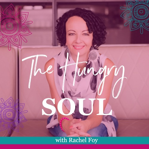 THS 047: You are already enough with Rachel Foy