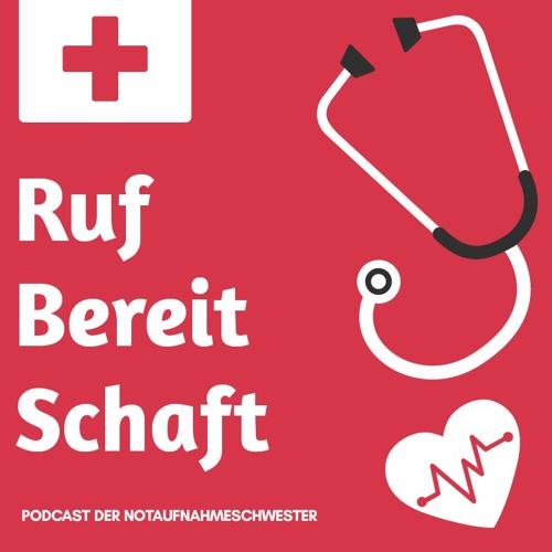 Rufbereitschaft - der Podcast der Notaufnahmeschwester