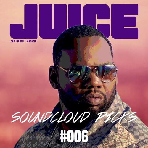 JUICE Soundcloud Picks #006