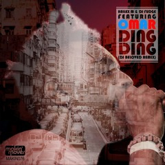 Hallex M & DJ Fudge ft. Omar 'Ding Ding' (DJ Beloved Remix) - Out Now!