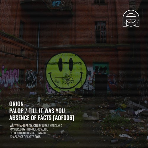 Orion - Till It Was You (Original Mix) - Absence Of Facts