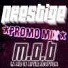 M.O.B - Prestige Promo Mix (Free Download)
