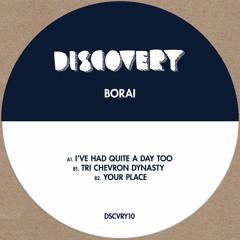 Borai - I've Had Quite A Day Too DSCVRY10 Previews