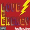 Love And Energy Ft. Amor