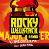 Major Lazer ft. Sean Paul - Come On To Me (Rocky Wellstack Remix)