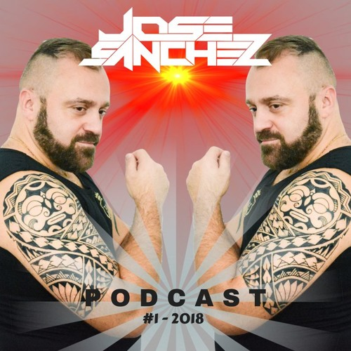 Jose Sanchez Podcast #1 2018