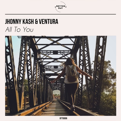 Jhonny Kash & Ventura - All To You