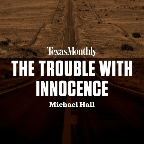 The Trouble with Innocence by Michael Hall, read by Christopher Ryan Grant
