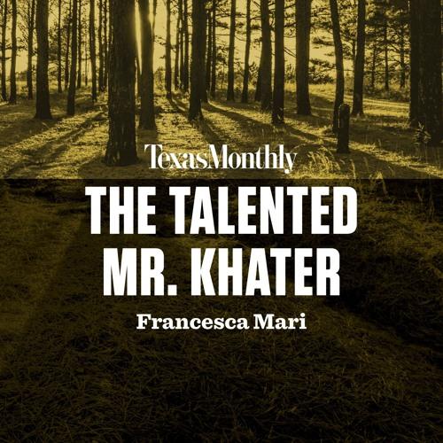 The Talented Mr. Khater by Francesca Mari, read by Mallorie Rodak