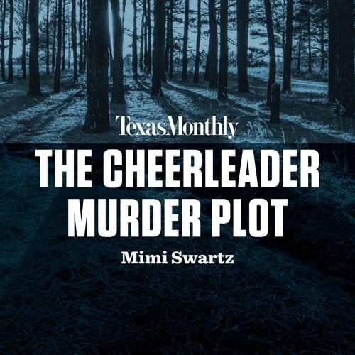 The Cheerleader Murder Plot by Mimi Swartz, read by Pam Dougherty