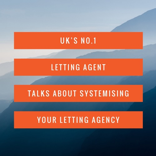 Uk's No.1 Letting Agent - John Paul from Castledene talks about systemising your lettings agency