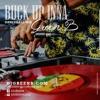 BUCK UP INNA - DANCEHALL MIXXX - DJ GREEN B (EXPLICIT) 2018