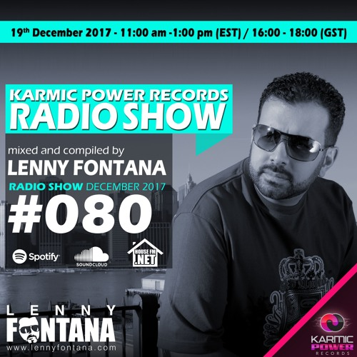 #80 Karmic Power Records Radio Show On HouseFM.NET mixed by Lenny Fontana 19. December 2017