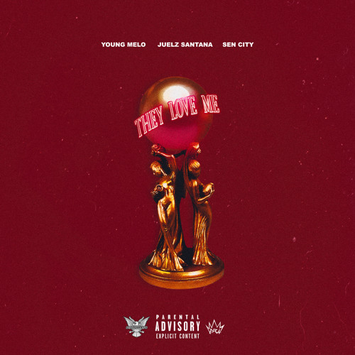 Young Melo - They Love Me ft. Juelz Santana & Sen City (Prod. Ty Fyffe & Bandit Luce)