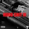 Hood Shit IX