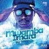 Mwamba Imara By Mbenja