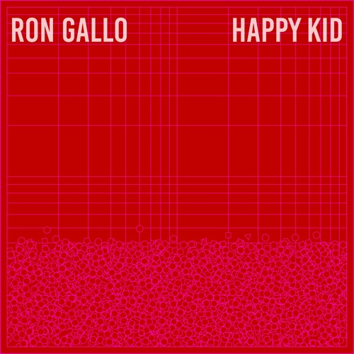 02 Happy Kid (Ron Gallo)