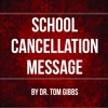 School Cancellation Message