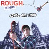 Rough Minds - Songs Out Loud