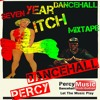 Percy Dancehall Presents 7 Year Itch Dancehall Mix 2018