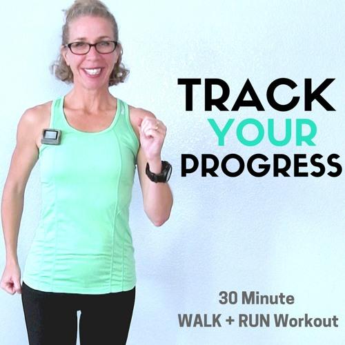 30 Minute (2+ Miles) WALK + RUN | Tracking PROGRESS Toward Your GOALS