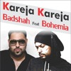 Kareja Kareja | Badshah | Feat | Bohemia | New Song | 2018 | L.S Records